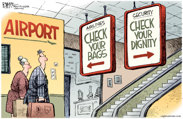 TSA Check Dignity Rick McKee The Augusta Chronicle