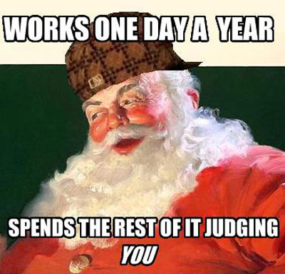 Santa Judgmental