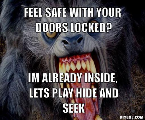 Werewolf Feel Safe Meme