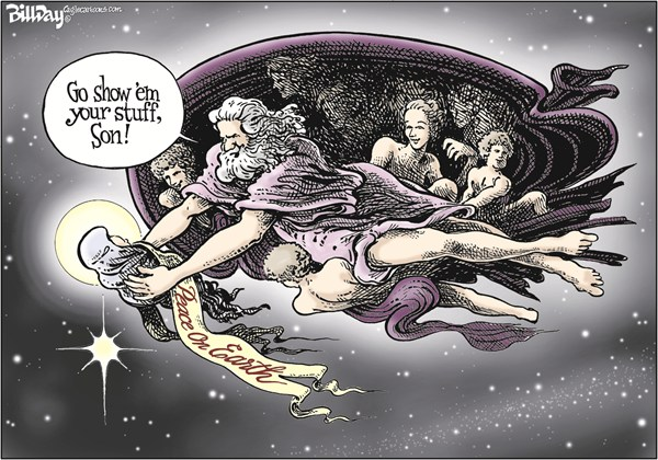 God Come Down to Earth Bill Day Cagle Cartoons