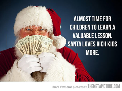 Santa Loves Rich Kids More Meme
