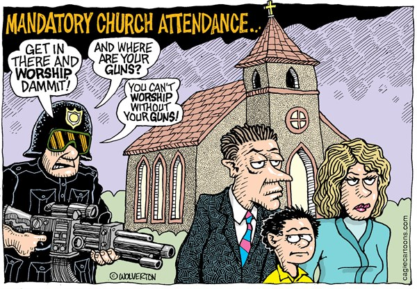 Mandatory Church Attendance Wolverton Cagle Cartoons