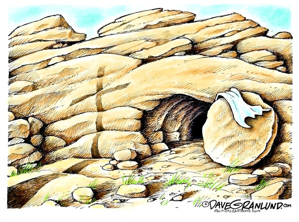 Easter Risen Dave Granlund Politicalcartoons com