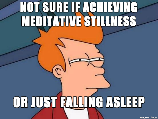 Meditative Stillness meme
