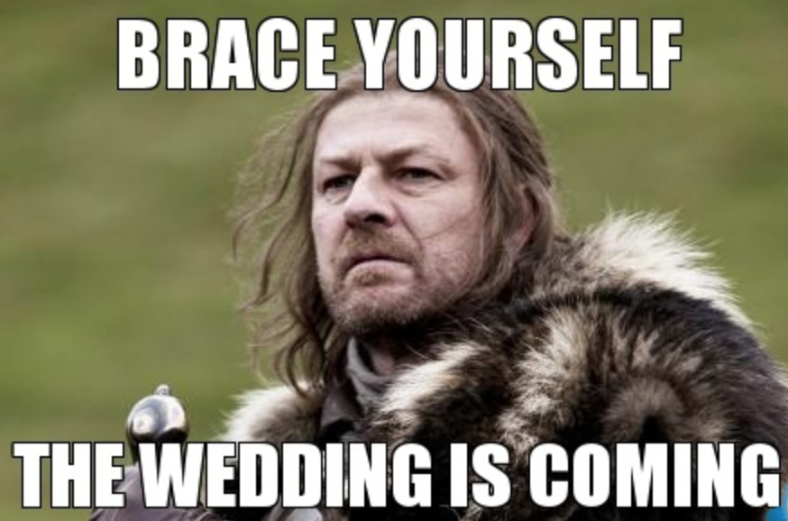Wedding is coming meme